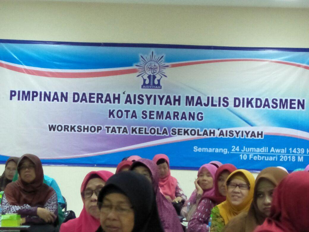 Workshop Tata Kelola Sekolah Aisyiyah